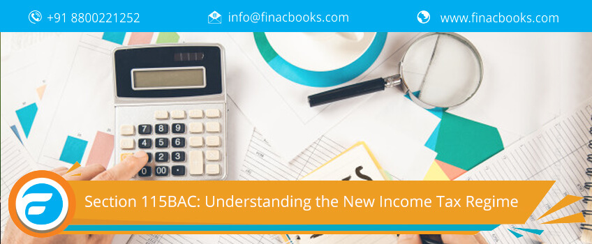 Section 115BAC: Understanding The New Income Tax Regime