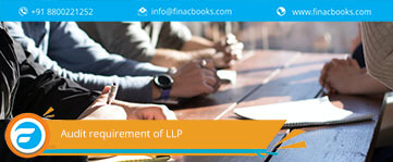 Audit requirement of LLP