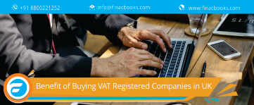How to Buy VAT Registered Companies UK & its Benefits?