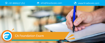 CA Foundation Exam - Eligibility Criteria, Required Documents, Registration Process, Dates & Fees