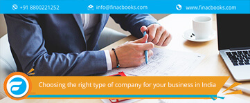 Choosing the right type of company for your business in India