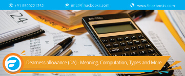 Dearness Allowance (DA) - A Brief Overview