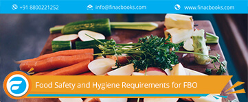 Food Safety and Standards Requirements for FBO