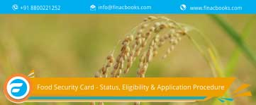 Food Security Card – Status, Eligibilty And Application Procedure
