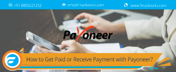 How to Get Paid or Receive Payment with Payoneer?