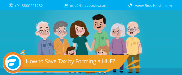 How to Save Tax by Forming a HUF?