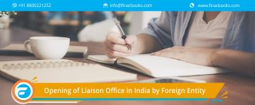 Opening Of Liaison Office In India By Foreign Entity