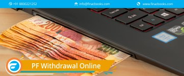 How to withdrawal PF online in India?