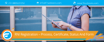 RNI Registration – Process, Certificate, Status And Form