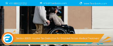 Section 80DD: Income Tax Deduction for Disabled Person Medical Treatment