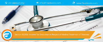 Section 80DDB: Income Tax Deduction in Respect of Medical Treatment of Specified Diseases