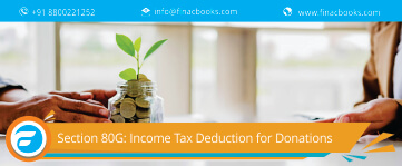 Section 80G: Income Tax Deduction for Donations