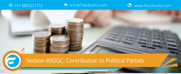 Section 80GGC: Contribution to Political Parties by Individuals