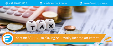 Section 80RRB: Tax Saving on Royalty Income on Patent