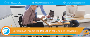 Section 80U: Income Tax Deduction for Disabled Individuals