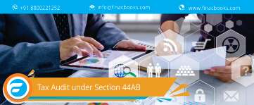 Tax Audit under Section 44AB – Form 3CA, 3CB, 3CD, 3CE