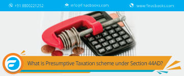 Presumptive Taxation Scheme Under Section 44AD