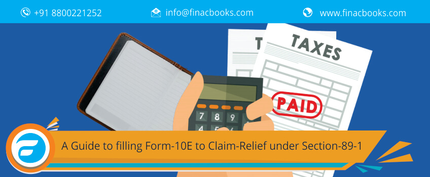 A Guide to Filling Form 10E to Claim Income Tax Relief under Section 89(1)