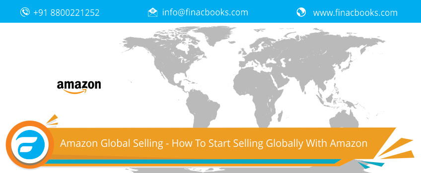 Amazon Global Selling - How To Start Selling Globally With Amazon
