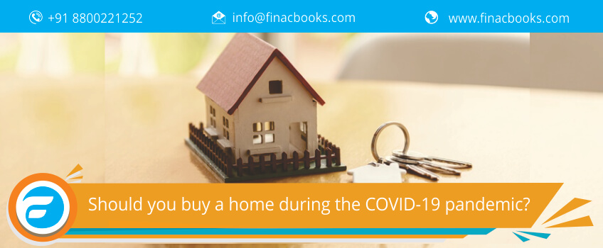 Should you buy a home during the COVID-19 pandemic?