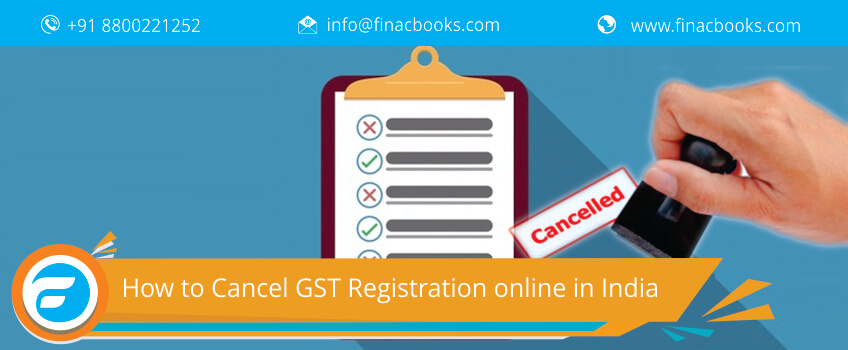 How to Cancel GST Registration online in India