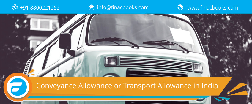 Conveyance Allowance or Transport Allowance in India