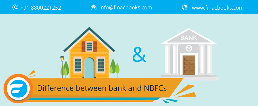 difference between bank and NBFCs