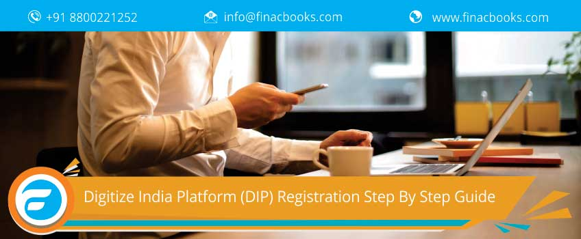 Digitize India Platform (DIP) Registration Step By Step Guide