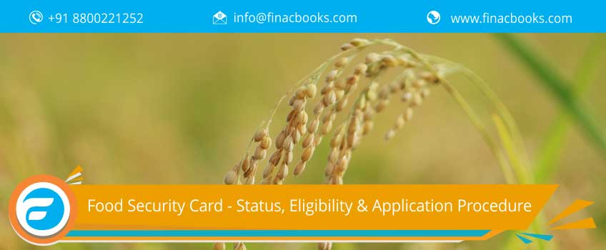 Food Security Card - Status, Eligibility & Application Procedure