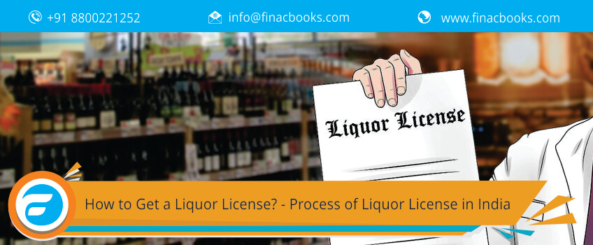How to Get a Liquor License? - Process of Liquor License in India