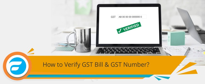 How to Verify GST Bill and GST Number