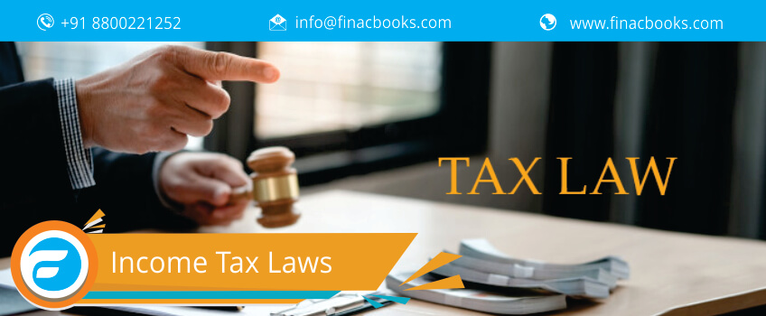 Income Tax Laws