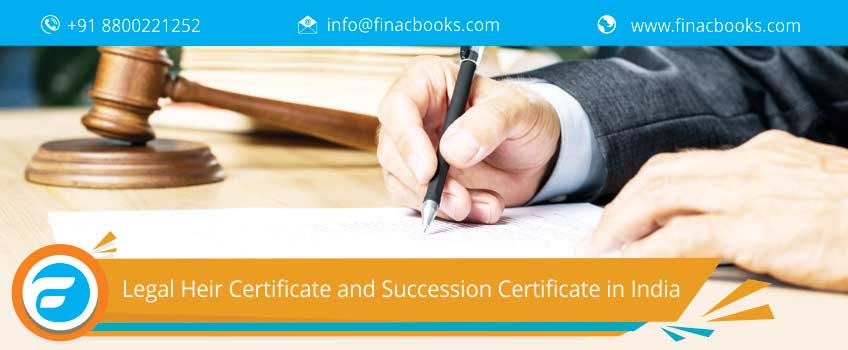 Legal Heir Certificate and Succession Certificate in India