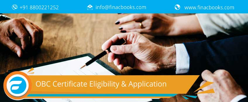 OBC Certificate Eligibility & Application