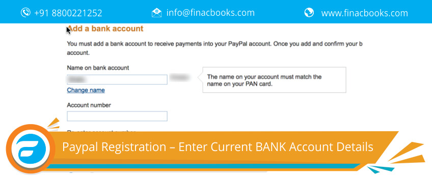 Paypal Registration – Enter Current BANK Account Details