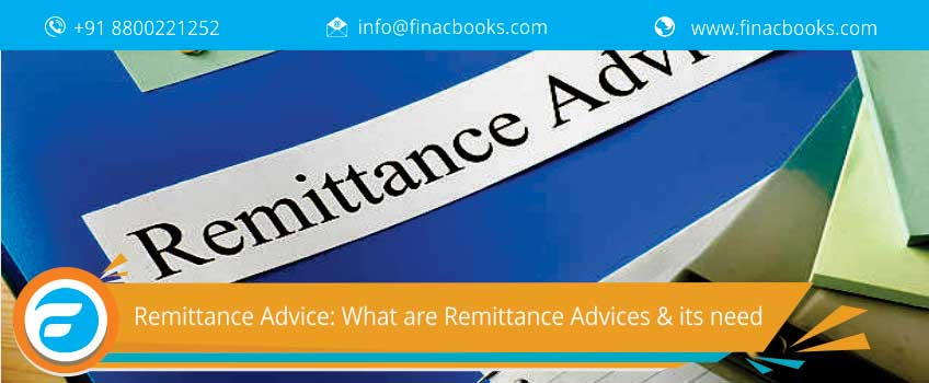 Remittance Advice: What are Remittance Advices & its need