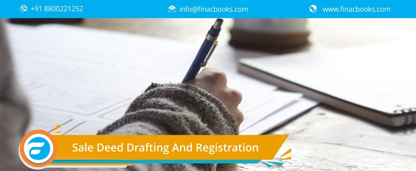 Sale Deed Drafting and Registration in India