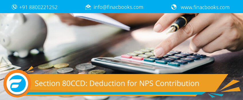 Section 80CCD: Deduction for NPS Contribution