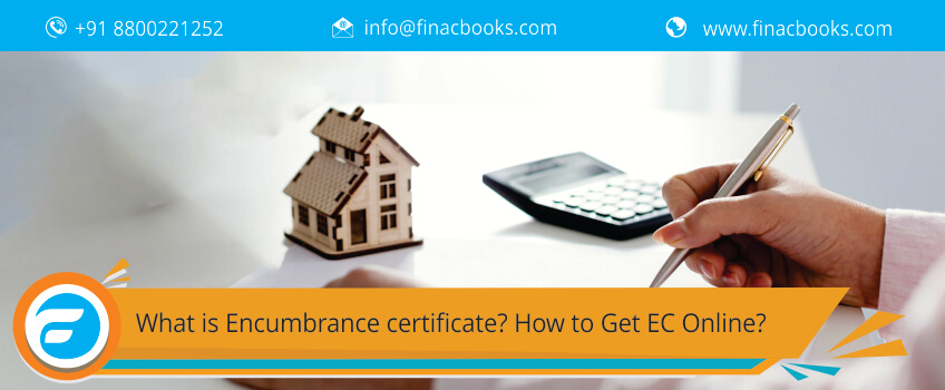 What is Encumbrance certificate? How to Get EC Online?
