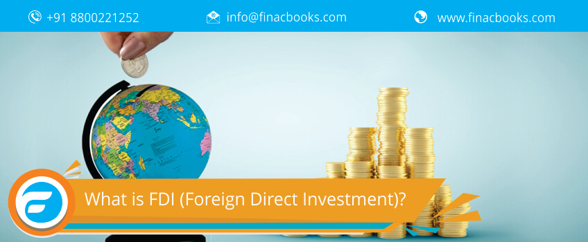 What is FDI (Foreign Direct Investment)?