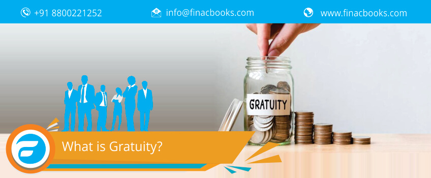What is Gratuity?