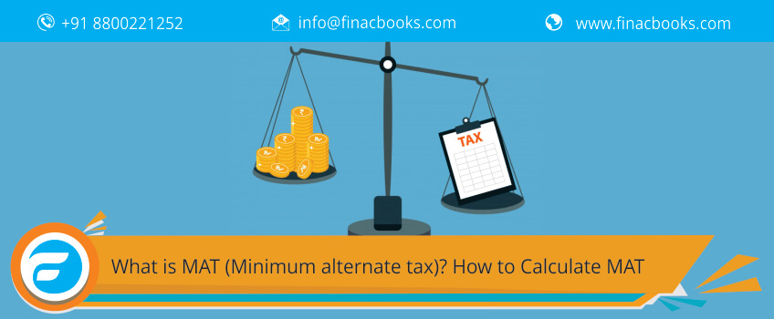 What is MAT (Minimum alternate tax)? How to Calculate MAT