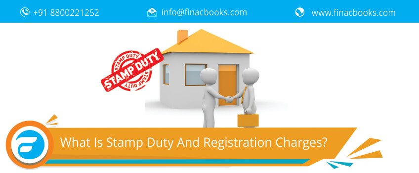 What Is Stamp Duty And Registration Charges?