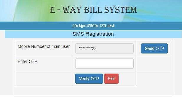 Generate and Verify OTP for SMS facility on E-Way Bill Portal