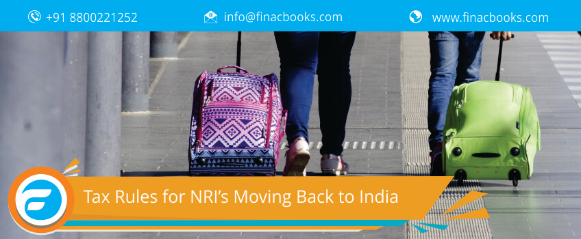 Tax Rules for NRI's Moving Back to India